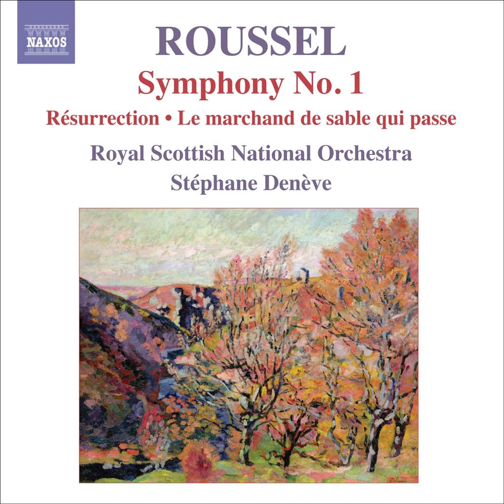 ROUSSEL: Symphony No.1 'Le poeme de la foret' etc