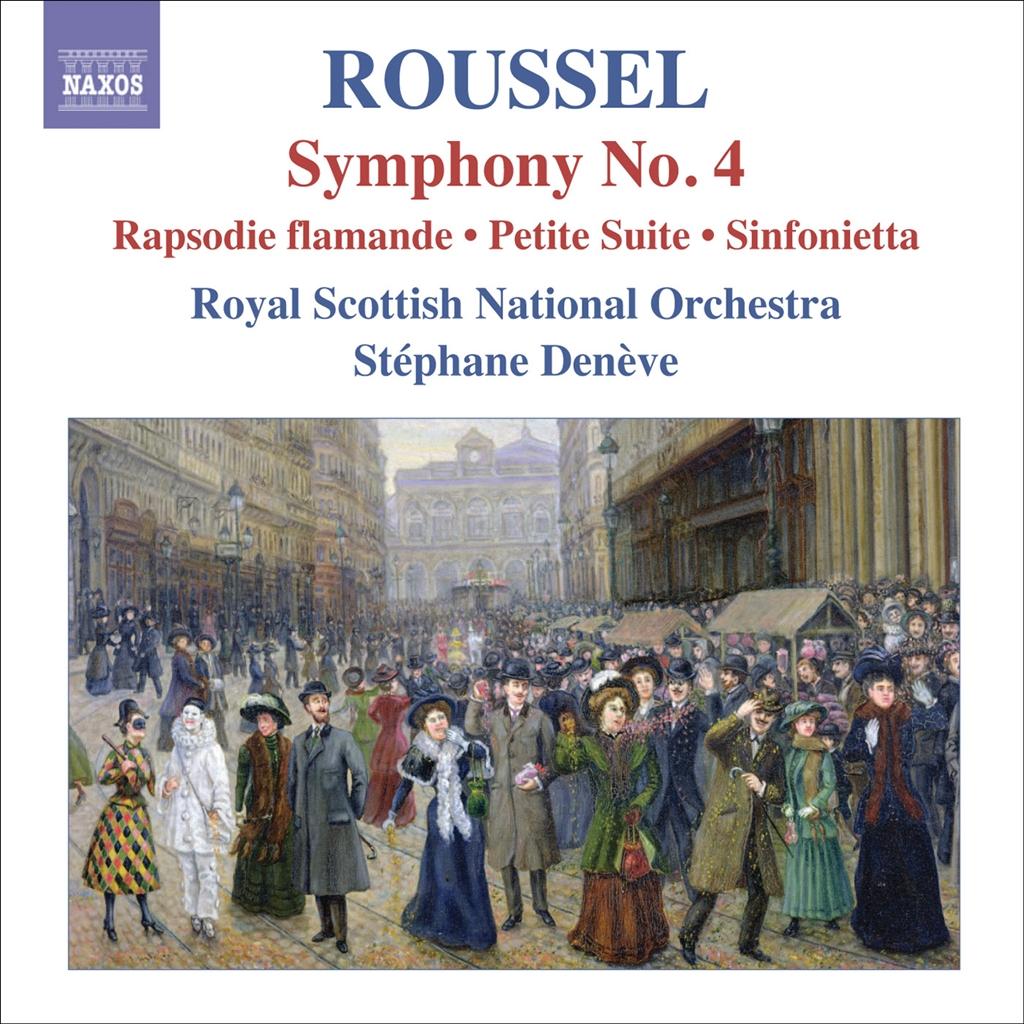 ROUSSEL: Symphony No. 4 / Rapsodie Flamande etc.